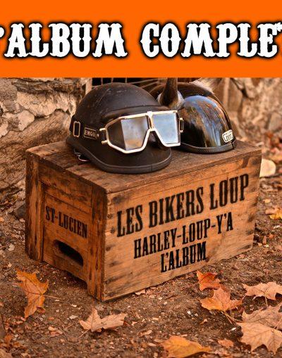 les bikers loup Album complet